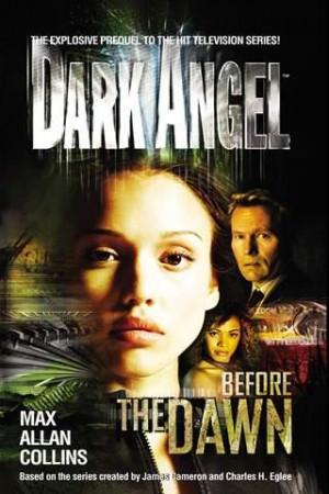 Before The Dawn dark angel tv show book series Photo