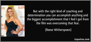 But with the right kind of coaching and determination you can ...