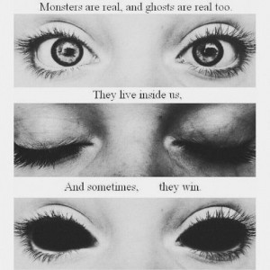 dark, eyes, fantasy, makeup, monsters, quote, quotes, true
