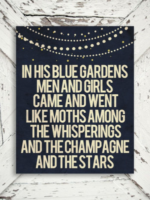 The Great Gatsby Print In His Blue Gardens by ThePoetandTheGypsy, $15 ...