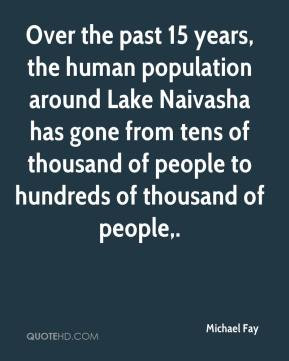 Over the past 15 years, the human population around Lake Naivasha has ...