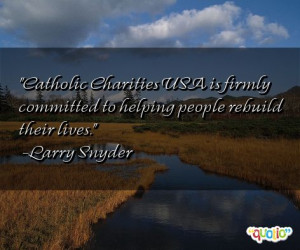Catholic Charities USA is firmly committed to helping people rebuild ...