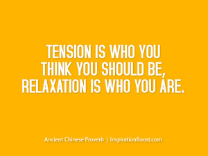 Tension vs Relaxation Quotes