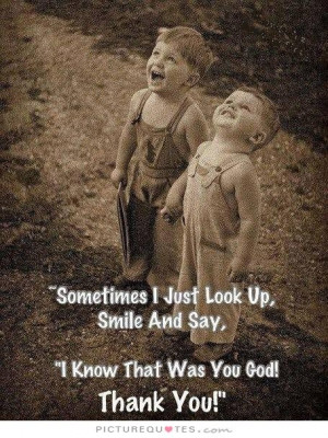 Smile Quotes Thank You Quotes God Quotes Faith Quotes