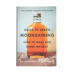 Guide to Urban Moonshining' book More