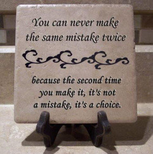 Topics: Choices Picture Quotes , Funny Picture Quotes , Mistakes ...