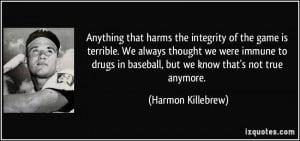 More Harmon Killebrew Quotes
