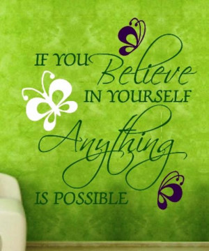 Believe Yourself Inspirational Quotes Quotesgram