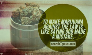 Funny 420 Quotes & Sayings