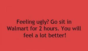 Feeling Ugly ?