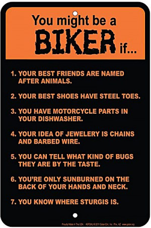 You Might Be A Biker If... funny metal sign (ga)