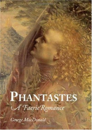 """Start by marking """"Phantastes"""" as Want to Read:"""