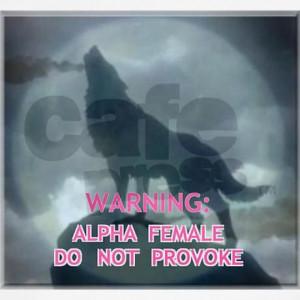 WEREWOLF ALPHA FEMALE DO NOT Shirt on
