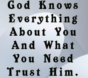 God know everything about you