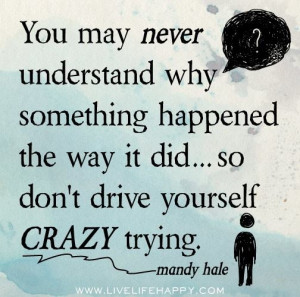 Don't drive yourself crazy...