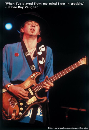 Quote Of The Week - Stevie Ray Vaughan -