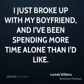 boyfriend broke up with quotes