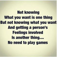 ... guys to be straight forward and stop playing games?!?! #relationships