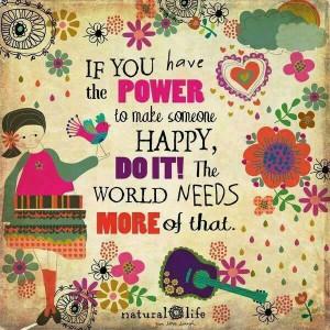 Make someone HAPPY!