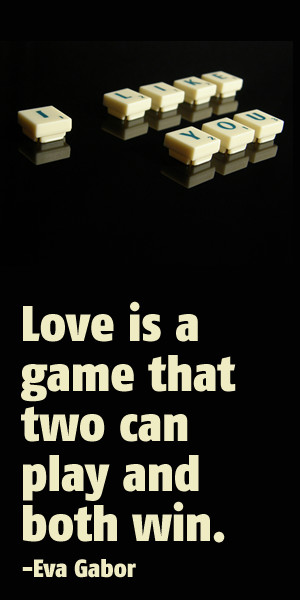 Love Quotes And Sayings For Him Game That Two Can Play