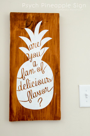 Psych Pineapple Quotes Psych pineapple sign quote.