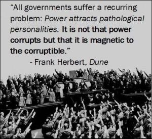 Frank Herbert on the nature of power.