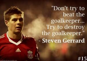 Steven Gerrard quote on football