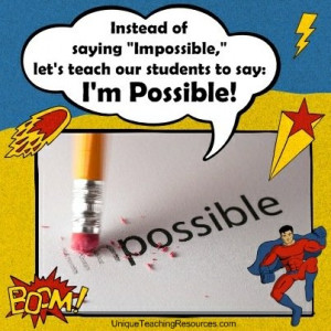 Funny Teacher Quotes - Instead of saying Impossible, let's teach our ...