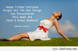 Happy friday quote - Funny Pictures, Funny Quotes, Funny Memes, Funny ...