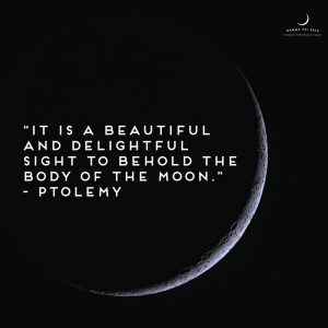 ... to behold the body of the moon
