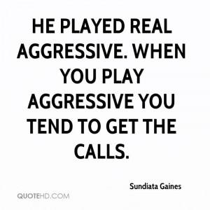 Sundiata Gaines Quotes