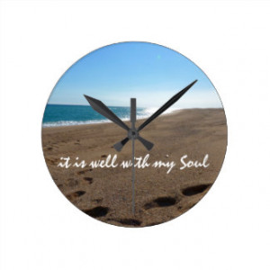 It is Well With My Soul Quote Beach Wall Clocks