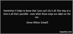 it helps to know that I just can't do it all. One step at a time ...