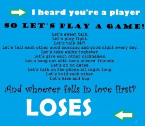 Girl Quotes About Guys Who Play Games Last but not least the quotes
