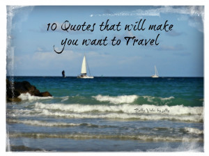 10 Quotes to Inspire You to Travel