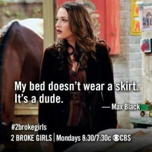 Two broke girls quotes