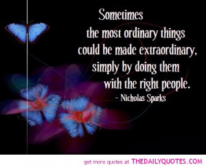 sometimes ordinary is extraordinary Just as you sometimes have crises of confidence, so does everyone else around   ordinary people can become extraordinary by conviction, determination and.