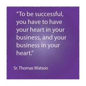 Sr. Thomas Watson #quote #smallbiz