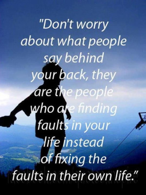 ... talking behind your back quotes about people talking behind your back