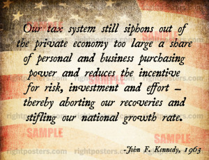 Kennedy Taxes Quote Poster