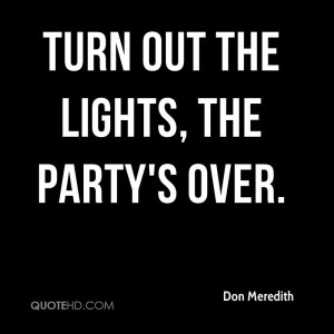 944397874-don-meredith-quote-turn-out-th