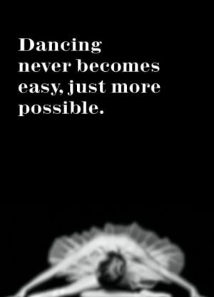 ... Quotes, Dance Moving, Dance Quotes, Ballet Dance, Exactly True, Ballet