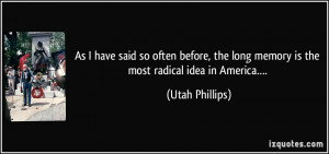 utah phillips quotes and sayings