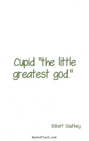 picture quotes - Cupid