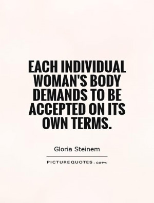 ... -womans-body-demands-to-be-accepted-on-its-own-terms-quote-1.jpg