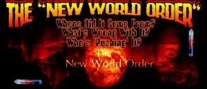 Wake-up Folks! The 'New World Order' Isn't Coming ... It's Already ...