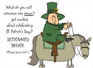 Here's to a Safe St. Patricks Day #StPatrick #quote #irish