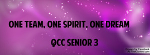 ONE TEAM, ONE SPIRIT, ONE DREAM QCC SENIOR 3
