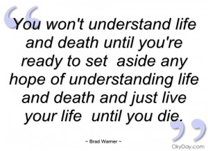 Life And Death Quotes And Sayings