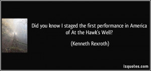 More Kenneth Rexroth Quotes
